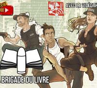 Le Vidéaste du Mois #3 – Interview de La brigade du livre