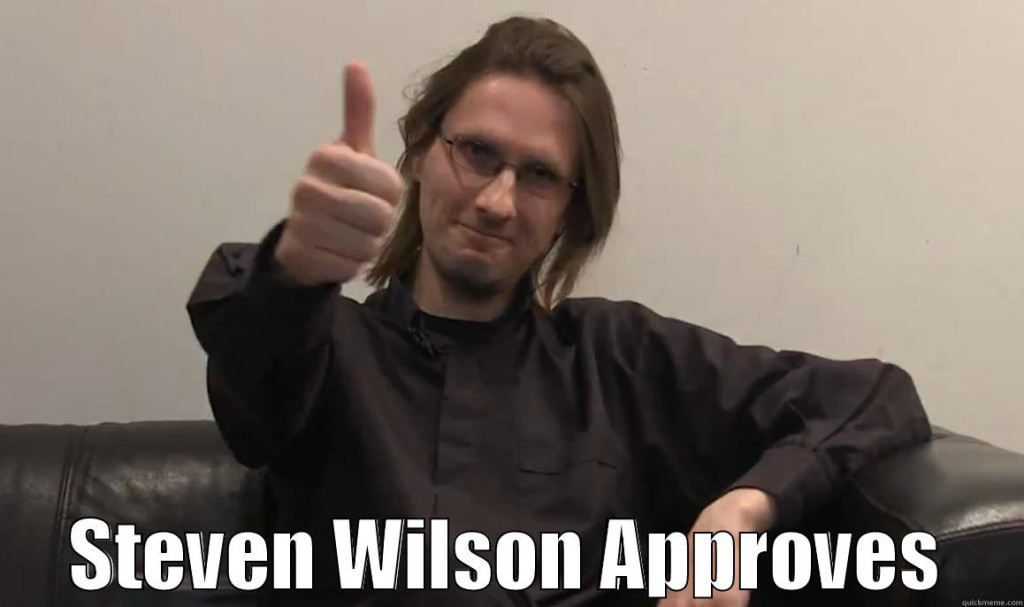 Steven Wilson approves