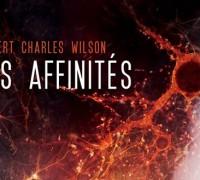 Plongée dans le futur des relations sociales : Les Affinités de R.C. Wilson