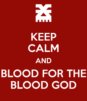 keep-calm-and-blood-for-the-blood-god-37