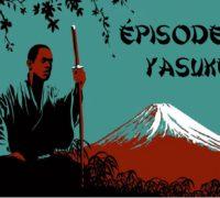 Bushi No Jidai #4 : Yasuke