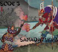 Bushi No Jidai #5 : Sanada Yukimura (Nobushige)