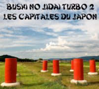 Bushi no Jidai Turbo #2 : Les Capitales du Japon