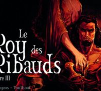 Le Roy des Ribauds, tome 3 : Game of Throne of Paris