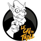 Le Cri du Troll