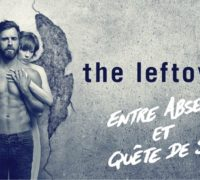The Leftovers, entre absence et quête de sens