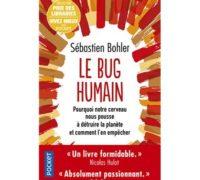 «Le Bug Humain», S.Bohler : pourquoi nous allons tous crever sans pouvoir rien y faire