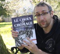 TU LIS QUOI ? LE CHOIX DU CHÔMAGE de Benoît Collombat et Damien Cuvillier